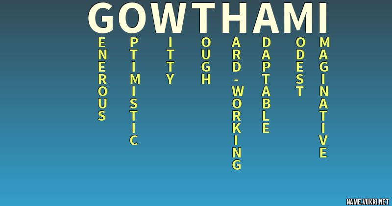 The meaning of gowthami - Name meanings