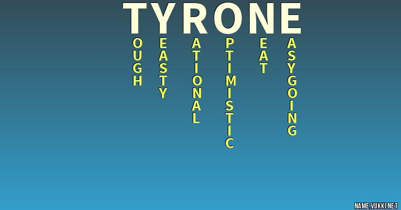 the meaning of tyrone name meanings