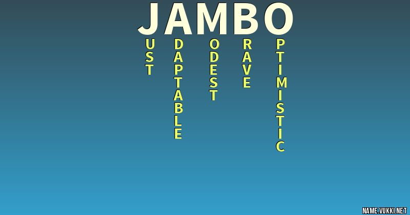 The meaning of jambo - Name meanings