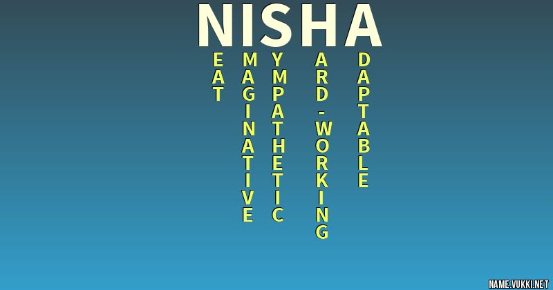 41++ Nisha meaning in text information