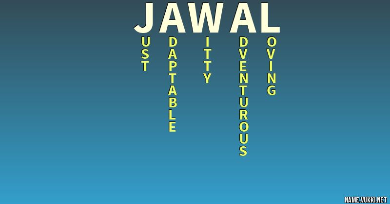 The meaning of jawal - Name meanings